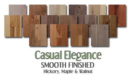 Smooth finished Hickory & Maple hardwood
