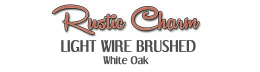 Rustic Charm White Oak